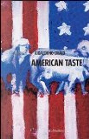 American taste by Gioacchino Criaco