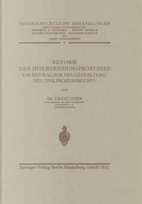 Reform Des Interventionsprozesses by Ernst Cohn