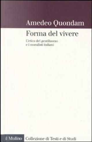 Forma del vivere by Amedeo Quondam