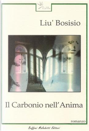 Il carbonio nell'anima by Liù Bosisio