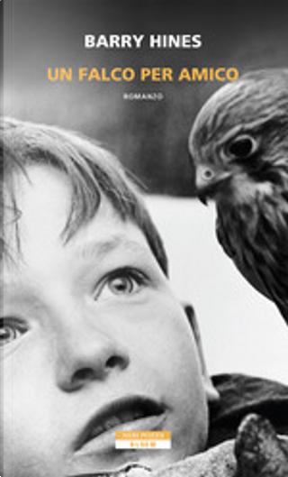 Un falco per amico by Barry Hines