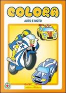 Auto e moto. Colora. Ediz. illustrata by Roberto Dell'Agnello