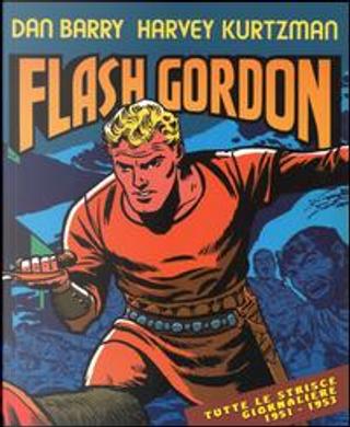 Avventure nello spazio. Tutte le strisce giornaliere 1951-1953. Flash Gordon by Dan Barry