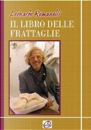 Il libro delle frattaglie by Leonardo Romanelli