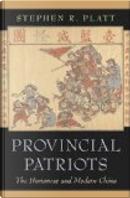 Provincial patriots by Stephen R. Platt