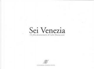 Sei Venezia by Carlo Mazzacurati