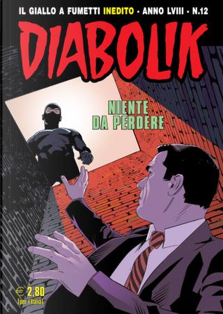 Diabolik anno LVIII n. 12 by Andrea Pasini, Roberto Altariva