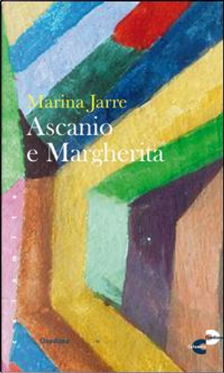 Ascanio e Margherita by Marina Jarre
