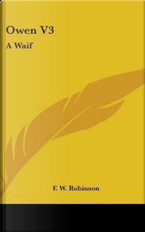 Owen V3 by F. W. Robinson
