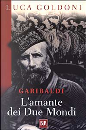 Garibaldi by Luca Goldoni