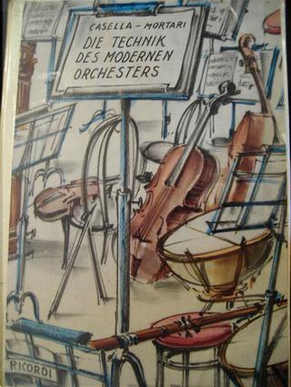 Die Technik des modernen Orchesters by Alfredo Casella