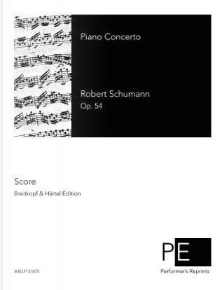 Piano Concerto by Robert Schumann