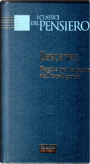 Regole per la guida dell'intelligenza by Rene Descartes