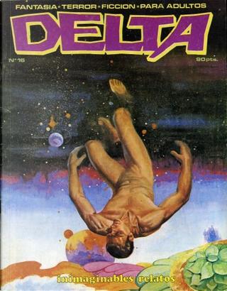 Delta #16 by Carl Wessler, Gerry Boudreau, José M. Beá, José Ortiz, Martín Salvador, Rudy Nebres