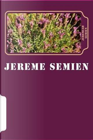 Jereme Semien by Jeremiah Semien