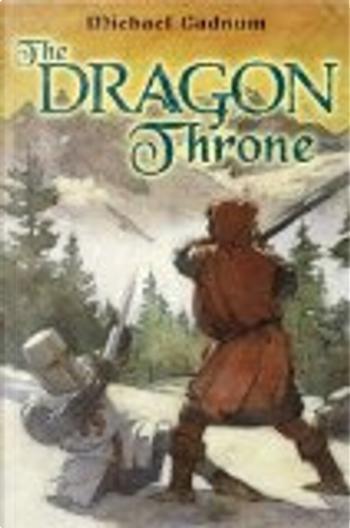 The Dragon Throne by Michael Cadnum