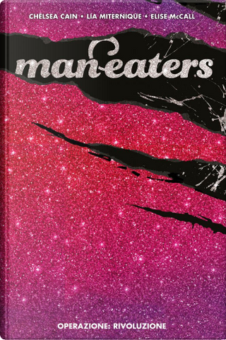 Man-eaters vol. 3 by Chelsea Cain