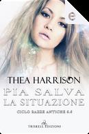 Pia salva la situazione by Thea Harrison