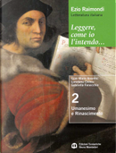 Letteratura italiana. Leggere, come io l'intendo... by Ezio Raimondi