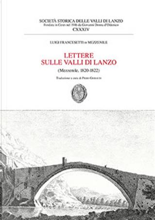 Lettere sulle Valli di Lanzo by Luigi Francesetti di Mezzenile