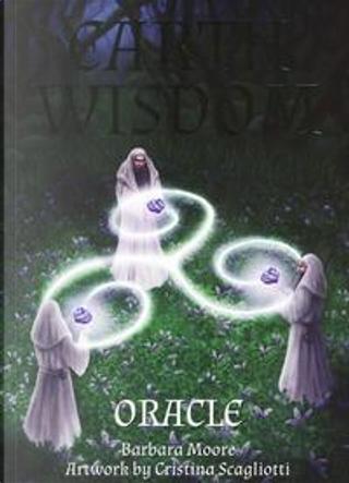 Earth wisdom oracle. Con 32 carte. Con Carte by Barbara Moore