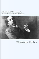 The Socialist Economics of Karl Marx and His Followers by Thorstein Veblen