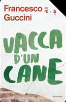 Vacca d'un cane by Francesco Guccini