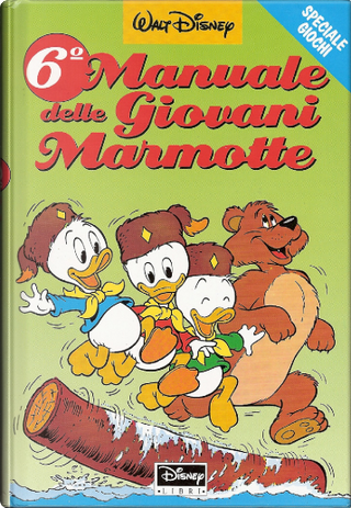 6° Manuale delle Giovani Marmotte by Walt Disney