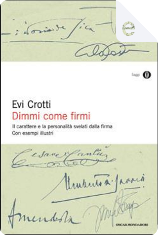 Dimmi come firmi by Evi Crotti