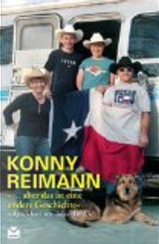 """Konny Reimann.""""... Aber das ist eine andere Geschichte"""" by Tobias Friedrich"""