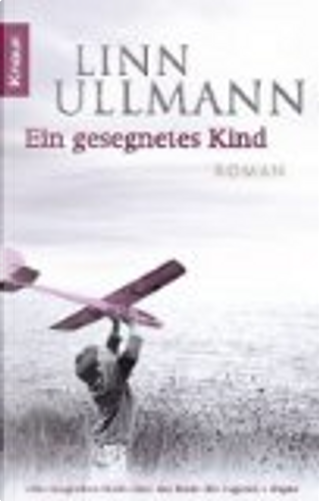 Ein gesegnetes Kind by Linn Ullmann