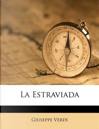 La Estraviada by Giuseppe Verdi