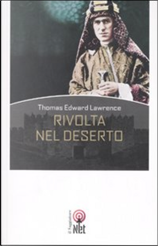 Rivolta nel deserto by Thomas E. Lawrence