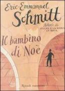 Il bambino di Noè by Eric-Emmanuel Schmitt