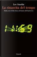 La rinascita del tempo by Lee Smolin