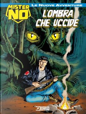 Mister No - Le nuove avventure n. 10 by Luigi Mignacco