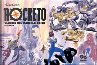 Rocketo vol. 1 by Frank Espinosa, Marie Taylor