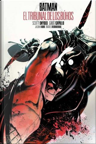 Batman: El Tribunal de los Búhos by Scott Snyder