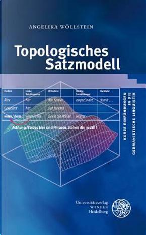 Topologisches Satzmodell by Angelika Wollstein