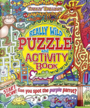 Totally Brilliant Really Wild Puzzle and Activity Book by Lisa Regan