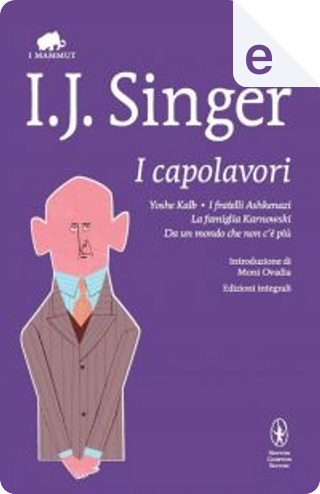 I capolavori by Israel Joshua Singer