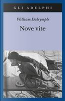 Nove vite by William Dalrymple