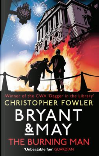 Bryant & May - The Burning Man by Christopher Fowler