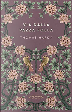 Via dalla pazza folla by Thomas Hardy