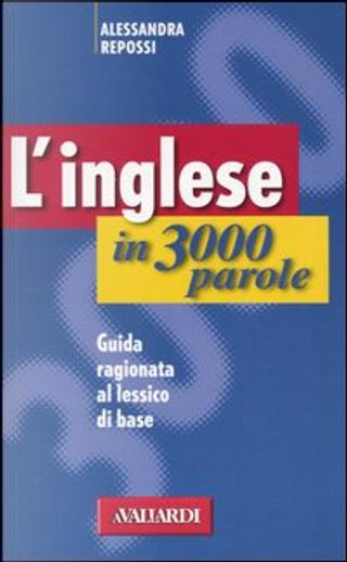 L' inglese in 3000 parole by Alessandra Repossi