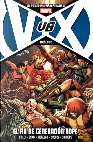VvX: Los Vengadores Vs. La Patrulla-X. Prólogo by James Asmus, Kieron Gillen