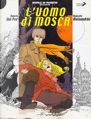 L'uomo di Mosca by Roberto Dal Prà