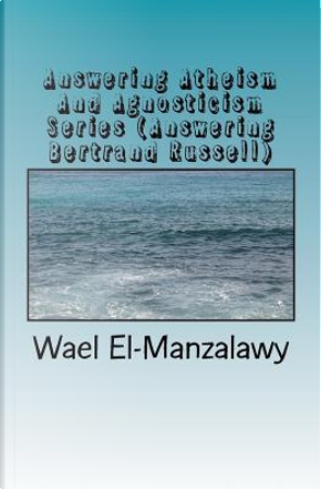 Answering Bertrand Russell by Wael El-manzalawy