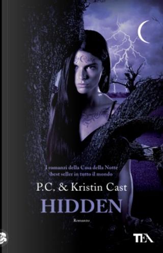 Hidden by Kristin Cast, P.C. Cast