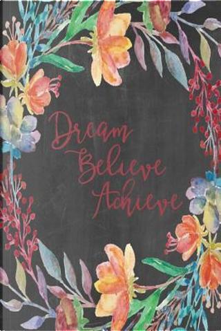 Burgundy Chalkboard Journal - Dream Believe Achieve by Marissa Kent